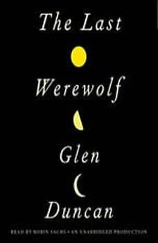 The Last Werewolf, Glen Duncan