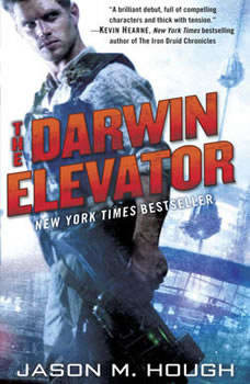 The Darwin Elevator, Jason M. Hough