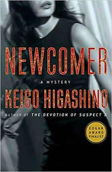 Newcomer: A Mystery A Mystery, Keigo Higashino