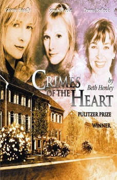 Crimes of the Heart, Beth Henley