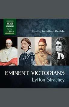 Eminent Victorians, Lytton Strachey