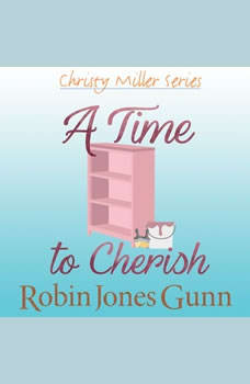 A Time to Cherish, Robin Jones Gunn