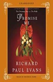 Promise Me, Richard Paul Evans