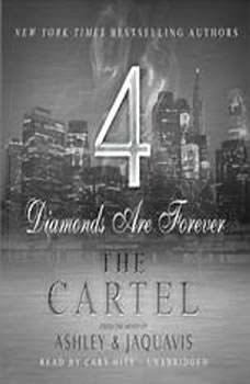 The Cartel 4: Diamonds Are Forever Diamonds Are Forever, Ashley & JaQuavis