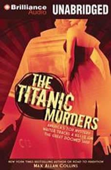 The Titanic Murders, Max Allan Collins