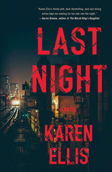 Last Night, Karen Ellis