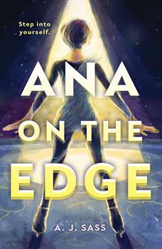 Ana on the Edge, A. J. Sass
