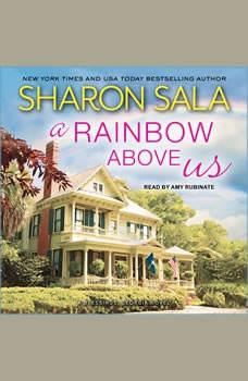A Rainbow Above Us, Sharon Sala
