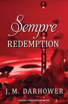 Sempre: Redemption, J. M. Darhower