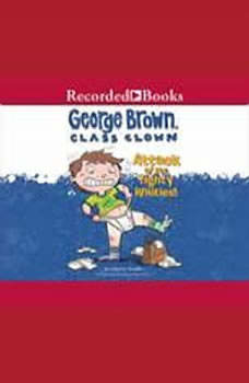 George Brown, Class Clown: Attack of the Tighty Whities!, Nancy Krulik