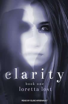 Clarity, Loretta Lost
