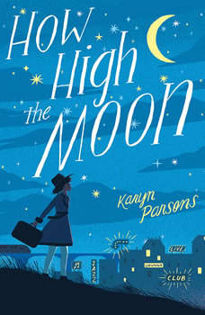 How High the Moon, Karyn Parsons