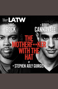 The Motherfucker with the Hat, Stephen Adly Guirgis