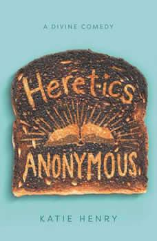Heretics Anonymous, Katie Henry