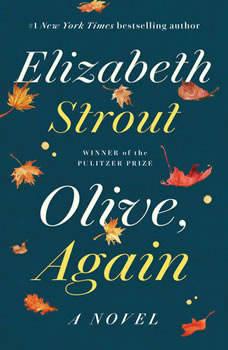 Olive, Again: A Novel, Elizabeth Strout