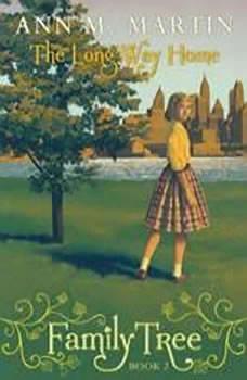 Family Tree #2: The Long Way Home, Ann M. Martin