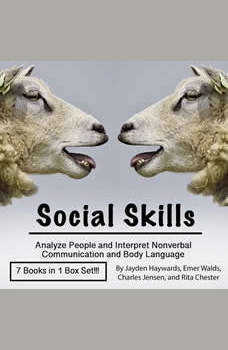 Social Skills: Analyze People and Interpret Nonverbal Communication and Body Language, Jayden Haywards