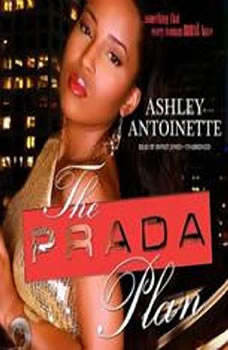 The Prada Plan, Ashley Antoinette