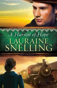 A Harvest of Hope, Lauraine Snelling