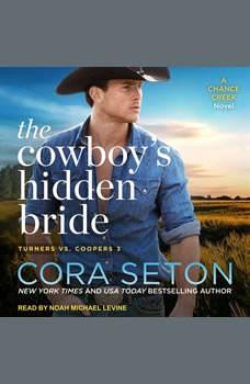 The Cowboy's Hidden Bride, Cora Seton