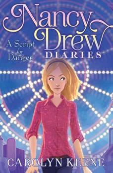 A Script for Danger, Carolyn Keene