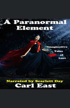 A Paranormal Element, Carl East