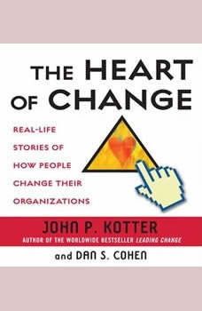 The Heart of Change, John Kotter
