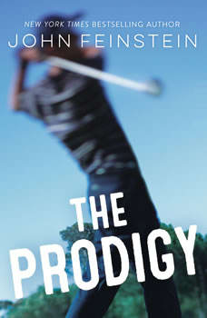 The Prodigy, John Feinstein