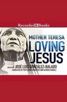 Loving Jesus, Mother Teresa,