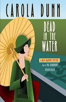 Dead in the Water: A Daisy Dalrymple Mystery A Daisy Dalrymple Mystery, Carola Dunn