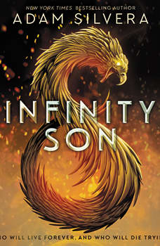 Infinity Son: The Infinity Cycle, Book 1, Adam Silvera