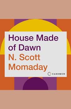 House Made of Dawn: A Novel, N. Scott Momaday