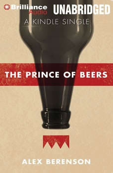 The Prince of Beers, Alex Berenson