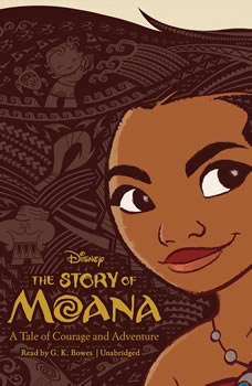 The Story of Moana: A Tale of Courage and Adventure, Kari Sutherland