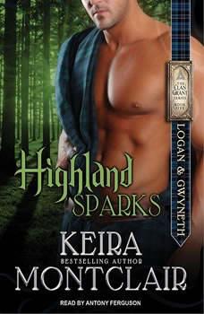 Highland Sparks: Logan and Gwyneth, Keira Montclair