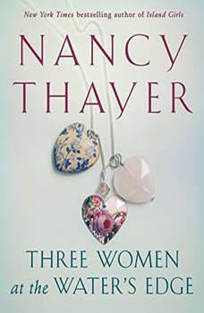 Three Women at the Water's Edge, Nancy Thayer