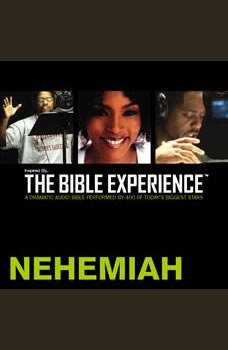 Inspired By ... The Bible Experience Audio Bible - Today's New International Version, TNIV: (15) Nehemiah, Full Cast