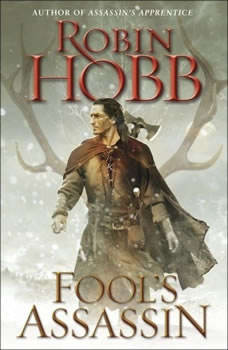Fool's Assassin: Book One of the Fitz and the Fool Trilogy, Robin Hobb