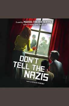 Don't Tell the Nazis, Marsha Forchuk Skrypuch