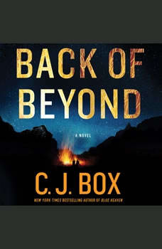 Back of Beyond, C. J. Box