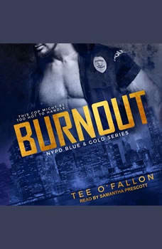 Burnout, Tee O'Fallon