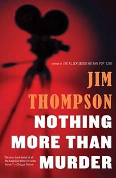 Nothing More than Murder, Jim Thompson