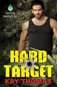 Hard Target: Elite Ops - Book One Elite Ops - Book One, Kay Thomas