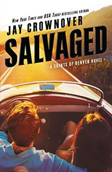 Salvaged: A Saints of Denver Novel A Saints of Denver Novel, Jay Crownover