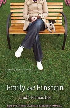 Emily and Einstein: A Novel of Second Chances, Linda Francis Lee