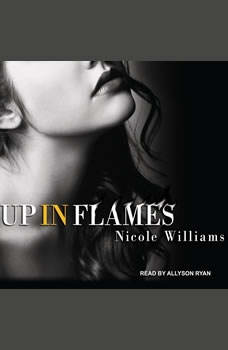 Up in Flames, Nicole Williams