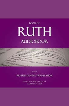 Book of Ruth Audiobook: From The Revised Geneva Translation , Robert J. Bagley