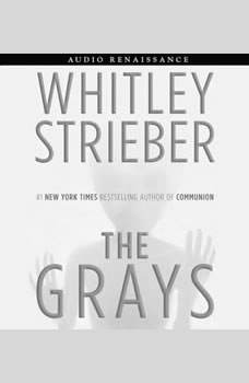 The Grays, Whitley Strieber