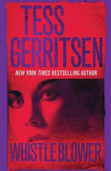Whistleblower, Tess Gerritsen