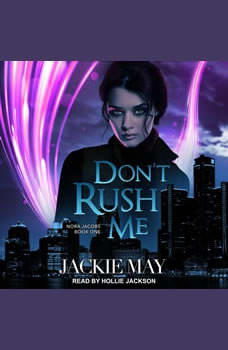 Don't Rush Me, Jackie May